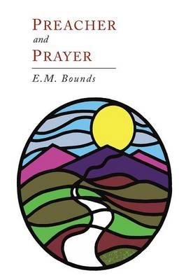 Preacher and Prayer (Paperback)