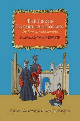 The Life of Lazarillo de Tormes; His Fortunes and Adversities (Paperback)