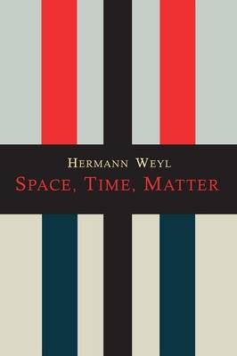 Space-Time-Matter (Paperback)