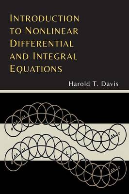 Introduction to Nonlinear Differential and Integral Equations (Paperback)