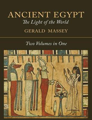 Ancient Egypt: The Light of the World [Two Volumes in One] (Paperback)