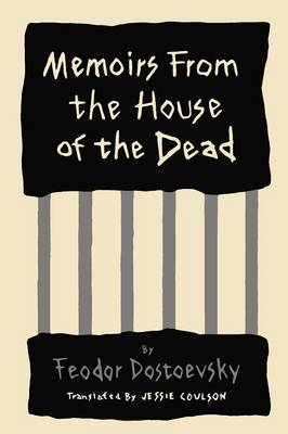 Memoirs from the House of the Dead (Paperback)