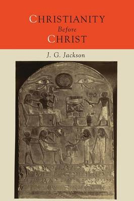 Christianity Before Christ (Paperback)