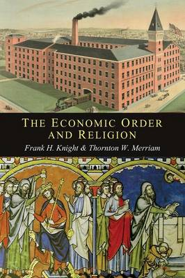 The Economic Order and Religion (Paperback)