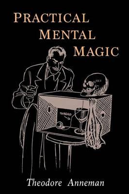 Practical Mental Magic (Paperback)