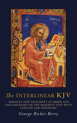The Interlinear KJV: Parallel New Testament in Greek and English Based on the Majority Text with Lexicon and Synonyms (Hardback)