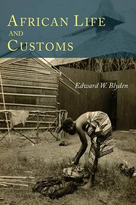 African Life and Customs (Paperback)
