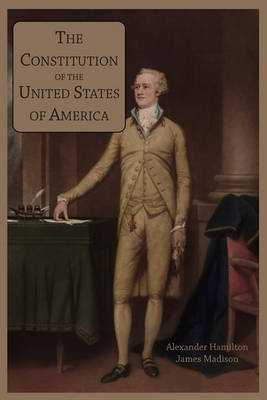 The Constitution of the United States of America (Paperback)