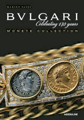Bulgari: Monete Collection (Hardback)