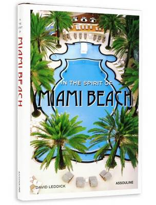In the Spirit of Miami Beach (Hardback)