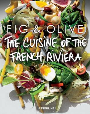 Fig and Olive: Cuisine of the French Riviera (Spiral bound)