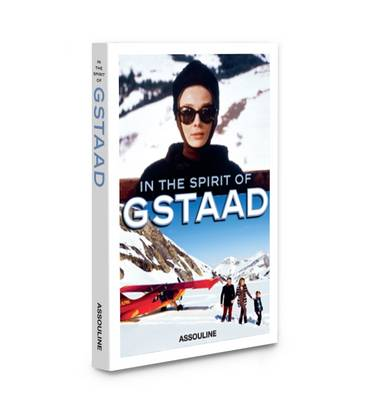 In the Spirit of Gstaad - Icons (Hardback)