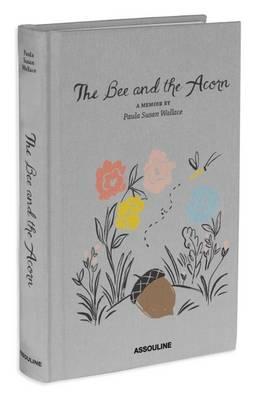 The Bee and the Acorn (Hardback)