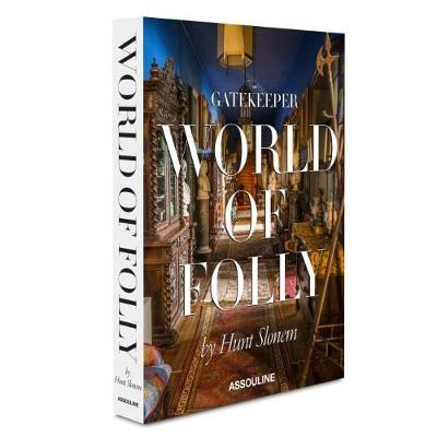 Gatekeeper: World of Folly by Hunt Slonem (Hardback)