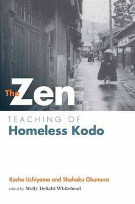 The Zen Teaching of Homeless Kodo (Paperback)