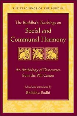 The Buddha's Teaching on Social and Communal Harmony (Paperback)