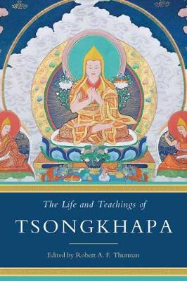 The Life and Teachings of Tsongkhapa (Paperback)