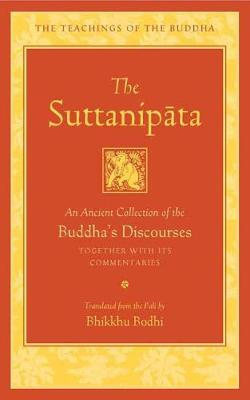 The Suttanipata: An Ancient Collection of Buddha's Discourses (Hardback)