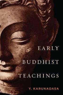 Early Buddhist Teachings (Hardback)