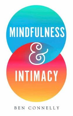 Mindfulness and Intimacy (Paperback)