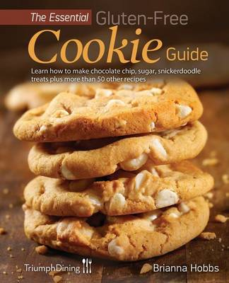 The Essential Gluten-Free Cookie Guide (Enhanced Edition) (Paperback)