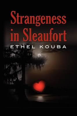 Strangeness in Sleaufort (Paperback)