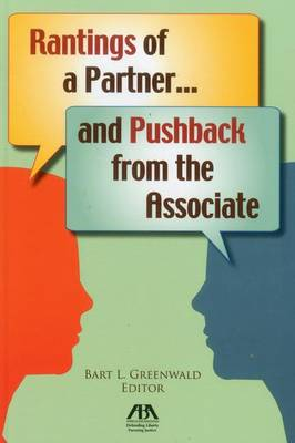 Rantings of a Partner...and Pushback from the Associate (Paperback)