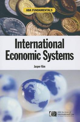 Aba Fundamentals: International Economic Systems - A Documentary History of Modern Europe Series (Paperback)