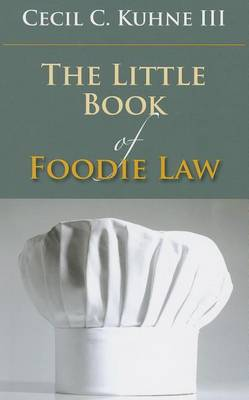 The Little Book of Foodie Law - ABA Little Books Series (Paperback)