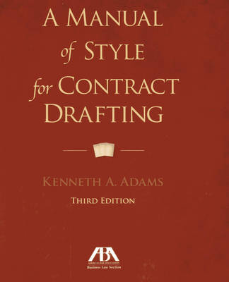A Manual of Style for Contract Drafting (Spiral bound)