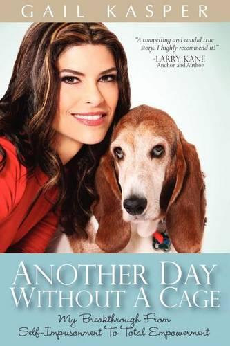 Another Day Without a Cage (Paperback)