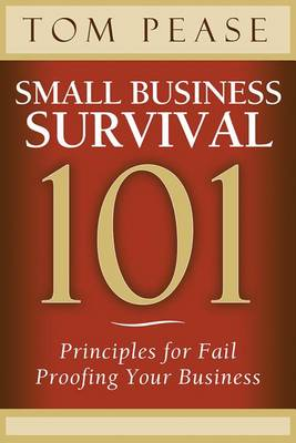 Small Business Survival 101 (Paperback)