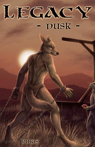 Legacy - Dusk - Legacy 2 (Paperback)
