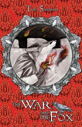 The War and the Fox: Calatians Book 3 - Calatians 3 (Paperback)
