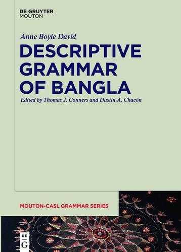 Descriptive Grammar of Bangla - Mouton-CASL Grammar Series 2 (Hardback)