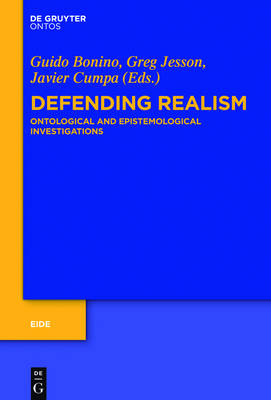 Defending Realism: Ontological and Epistemological Investigations - Eide 7