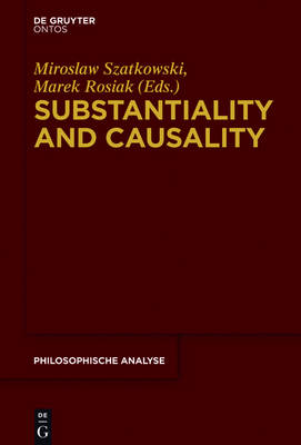 Substantiality and Causality - Philosophische Analyse / Philosophical Analysis 60