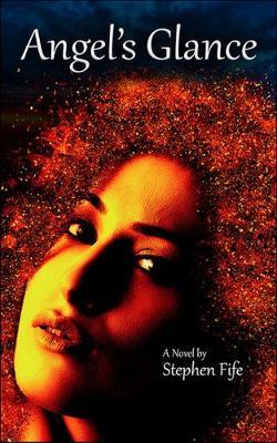 Angel's Glance: A Novel (Paperback)