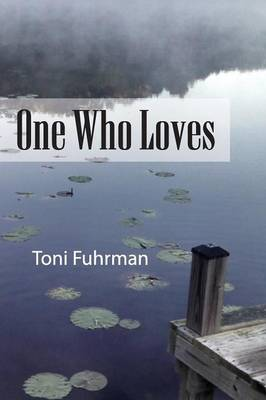 One Who Loves (Paperback)