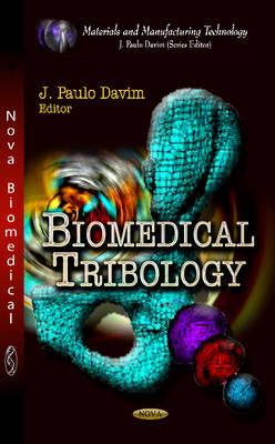 Biomedical Tribology (Hardback)