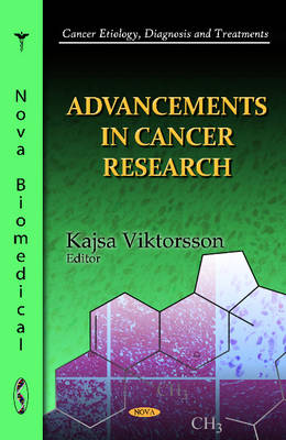 Advancements in Cancer Research (Hardback)