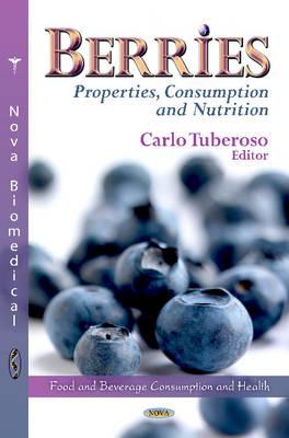 Berries: Properties, Consumption & Nutrition (Hardback)