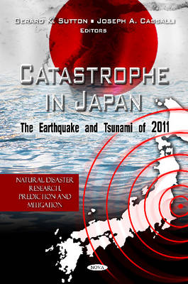 Catastrophe in Japan: The Earthquake & Tsunami of 2011 (Hardback)