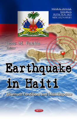 Earthquake in Haiti: Aftermath Conditions & Crisis Response (Hardback)