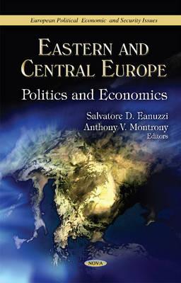 Eastern & Central Europe: Politics & Economics (Hardback)
