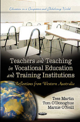 Teachers & Teaching in Vocational Education & Training Institutions: Reflections from Western Australia (Hardback)