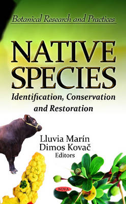 Native Species: Identification, Conservation & Restoration (Hardback)