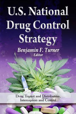 U.S. National Drug Control Strategy (Hardback)