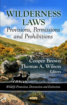 Wilderness Laws: Provisions, Permissions & Prohibitions (Hardback)