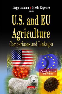 U.S. & EU Agriculture: Comparisons & Linkages (Paperback)